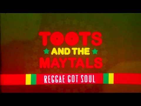 Toots & The Maytals-Reggae Got Soul - Documentary Trailer