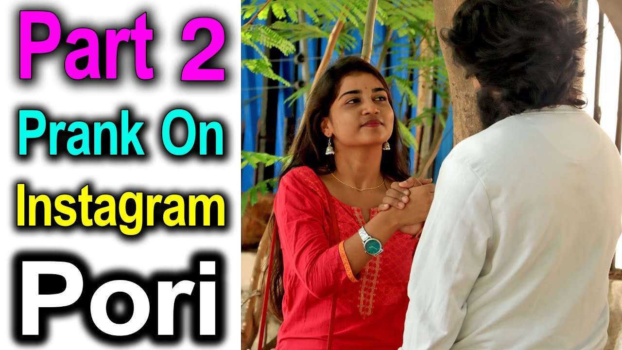 Proposing Prank On Instagram Pori Part 2 || Telugu Pranks || Telugu Waala || Telugu Pranks 2021
