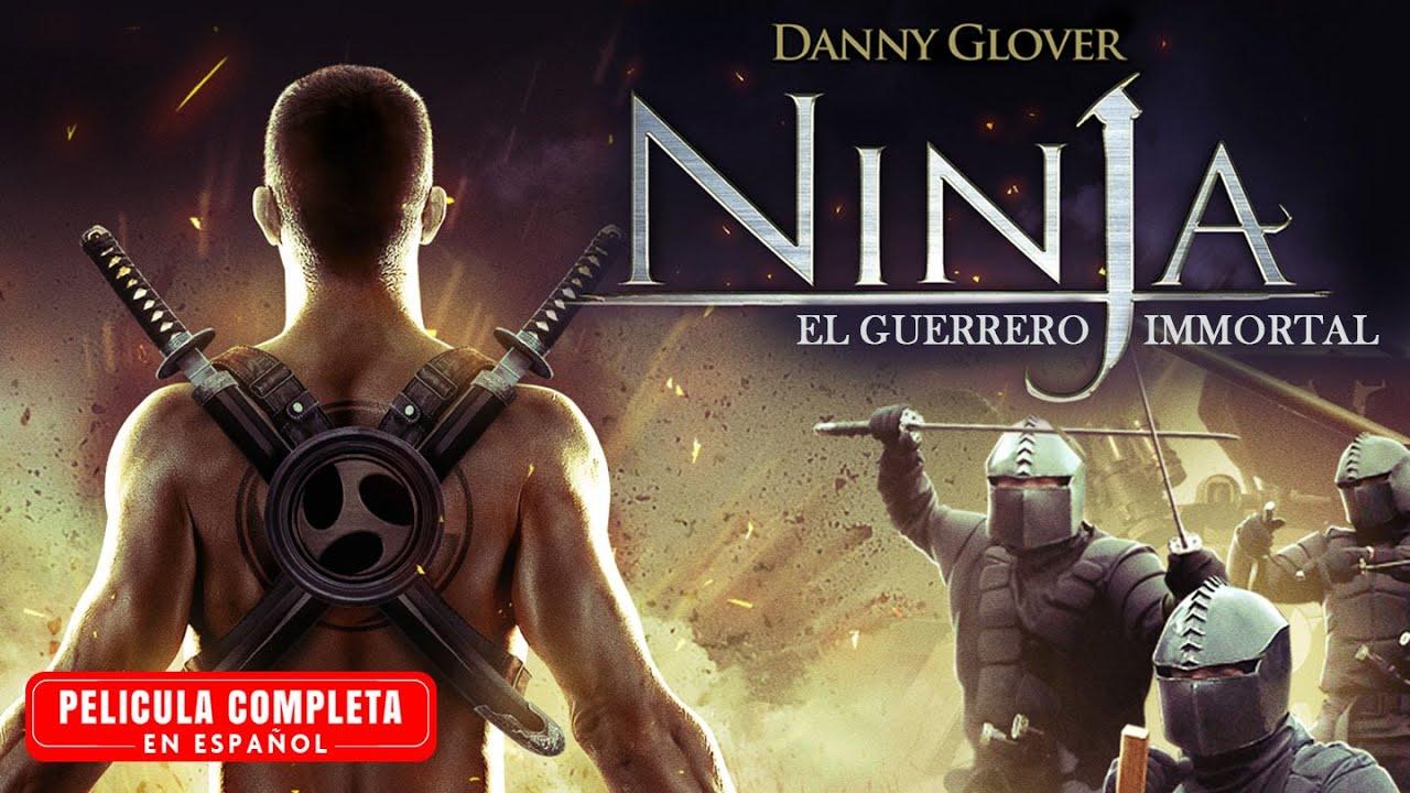 Download Ninja : El Guerrero Immortal - Pelicula de Accion Completa En Español