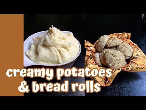Jills Thanksgiving Recipes: Buttermilk Bread Rolls, Creamy Mashed Potatoes