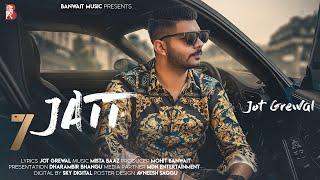 7 Jatt (Lyrical Video) Jot Grewal | Mista Baaz | Latest Punjabi Songs 2019 | Banwait Music