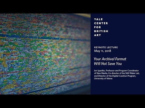 Keynote Lecture | Your Archival Format Will Not Save You