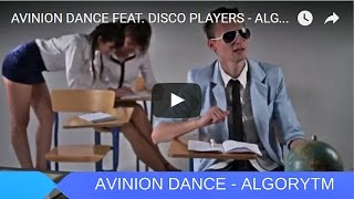 AVINION DANCE FEAT. DISCO PLAYERS - ALGORYTM (OFFICIAL VIDEO)