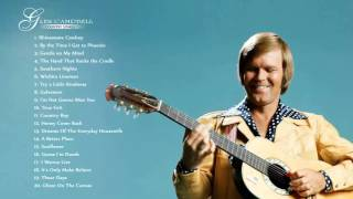 GLEN CAMPBELL : Glen Campbell Greatest Hits | The Very Best Of Glen Campbell