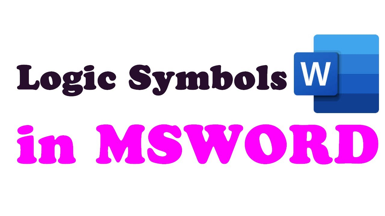 How To Input Propositional Logic Symbols Into Msword Youtube