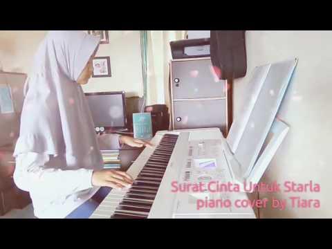 Surat Cinta Untuk Starla | piano cover by Tiara