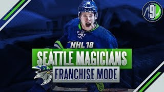 NHL 18: EXPANSION MODE - SEATTLE MAGICIANS SEASON 9