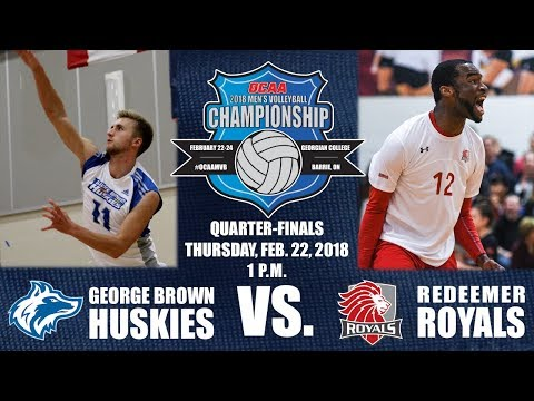 Game One - 2018 OCAA Men's Volleyball Championship - George Brown vs. Redeemer