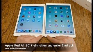 Apple iPad Air 2019 einrichten und erster Eindruck