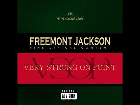 FREEMONT JACKSON - V.S.O.P FREE (FULL ALBUM + DOWNLOAD)