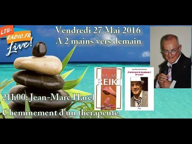 a deux mains vers demain Jean Marc Harel ramond Cheminement   d'un thérapeute