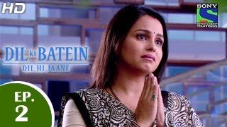 Dil Ki Baatein Dil Hi Jaane - दिल की बातें दिल ही जाने - Episode 2 - 24th March 2015