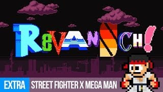 Revansch! - EXTRA: Street Fighter X Mega Man (PC)