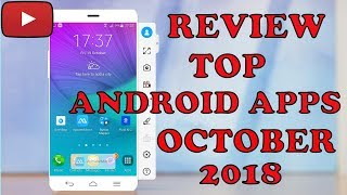Review of Top Andriod Apps For The Month Of October 2018 By Sara