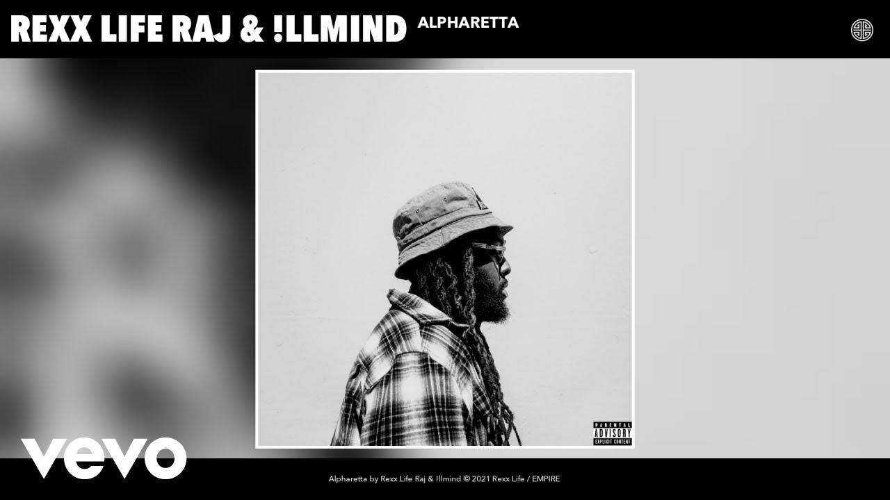 Download Rexx Life Raj, !llmind - Alpharetta (Audio)