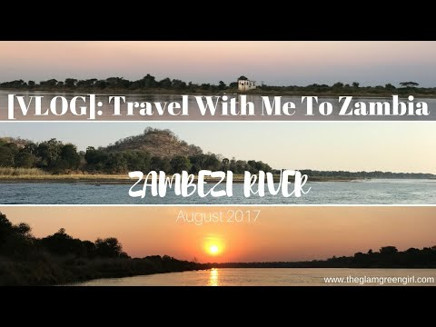 [VLOG]: Travel With Me To The Zambezi River August 2017