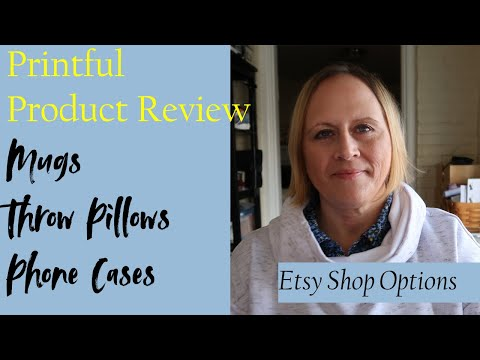 Printful Product Review - Mugs Throw Pillows Phone Cases