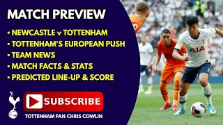MATCH PREVIEW: Newcastle v Tottenham: Team News, Facts & Stats, Predicted Line-Up, Score Prediction