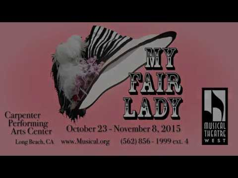 My Fair Lady at Musical Theatre West Promo HD
