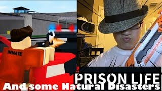 ROBLOX Prison life and Natural Disasters with DieGo1567