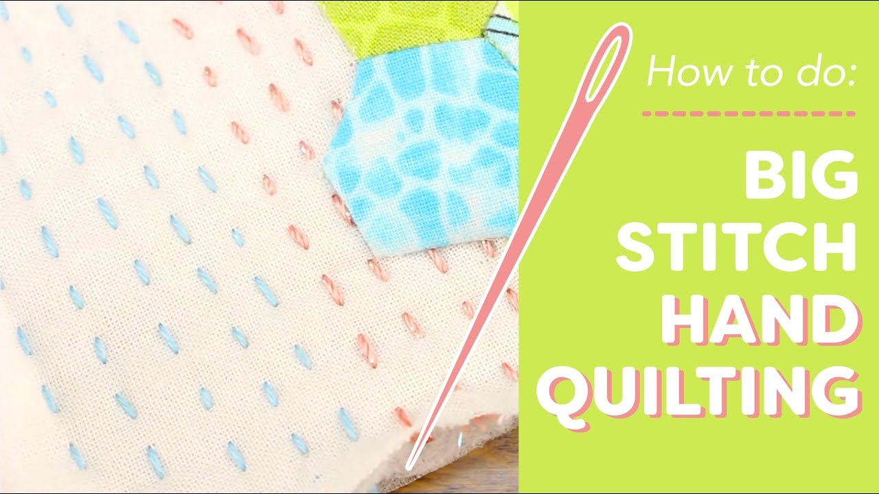 How To Do Big Stitch Hand Quilting Youtube