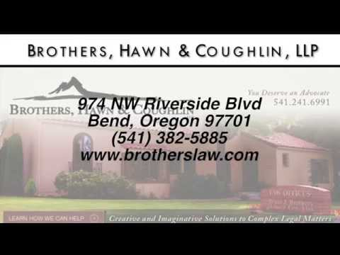 Brothers, Hawn & Coughlin, LLP - REVIEWS - Bend Oregon Lawyer Review