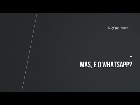 Mas, e o WhatsApp?