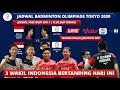 JADWAL BADMINTON OLIMPIADE TOKYO 2021 DAY4: Tayang Mulai Jam 8 PAGI| Olimpiade Tokyo 2020 Badminton