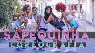 Video Sapequinha - Lexa e Mc Lan| Lx Vip - Choreography Dance Video download MP3, 3GP, MP4, WEBM, AVI, FLV September 2018