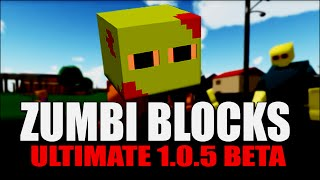 Zumbi Blocks ultimate 1.0.5 beta (Feat. Pandinha e Likea)