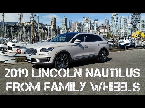 2019 Lincoln Nautilus Full Review From Family Wheels