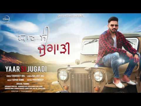 Yaar Si Jugadi (Full Audio Song) | Shahjeet Bal | Punjabi Song Collection | Speed Records