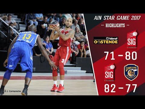 Ain Star Game 2017: Highlights de la SIG Strasbourg