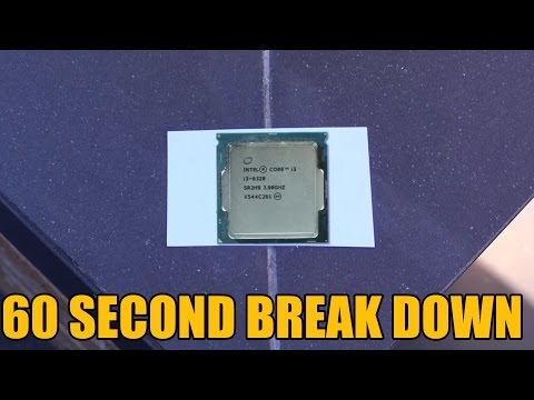Intel Core i3 6320 60 Second Break Down