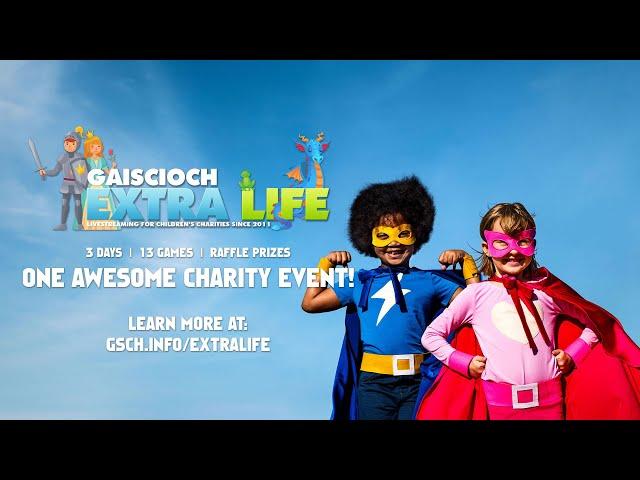 2021 Gaiscioch Extra Life Charity Livestream Trailer