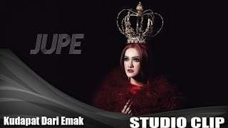 Gambar cover Jupe Feat D'Perez - Ku Dapat Dari Emak (Studio Clip) [Jupe Version]