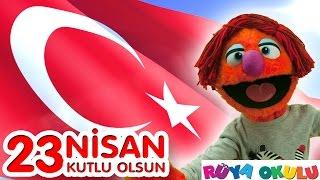 23 Nisan Şiiri - Ulusal Egemenlik Ve Çocuk Bayramı - RÜYA OKULU