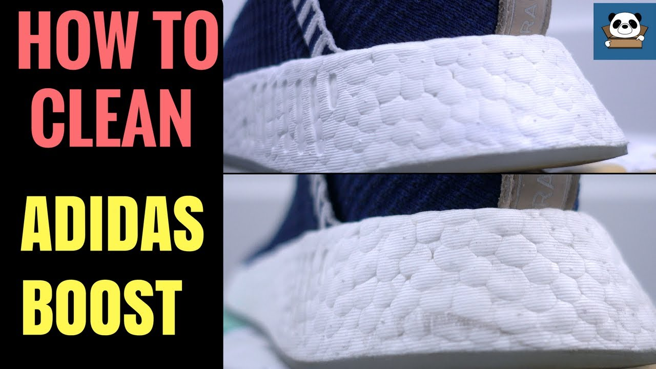 How to CLEAN and WHITEN Adidas BOOST  Cleaning NMD  ULTRABOOST  YouTube