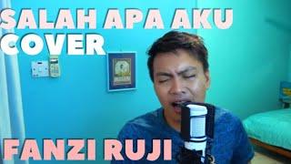 Download lagu Salah Apa Aku A cover by Fanzi Ruji MP3