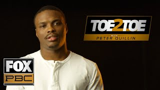 Peter Quillin is the perfect American story | Toe 2 Toe | PBC ON FOX