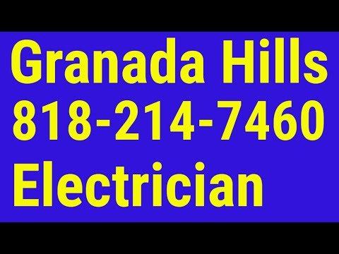 Electrician Granada Hills   818-214-7460