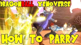 Dragon Ball Xenoverse Advanced Combos: How to Parry & Cancel Attacks