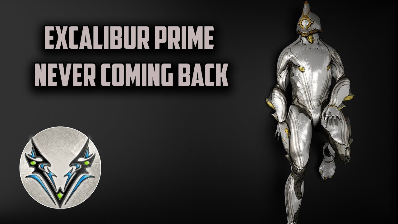 Warframe Why We Will Never Have Excalibur Prime