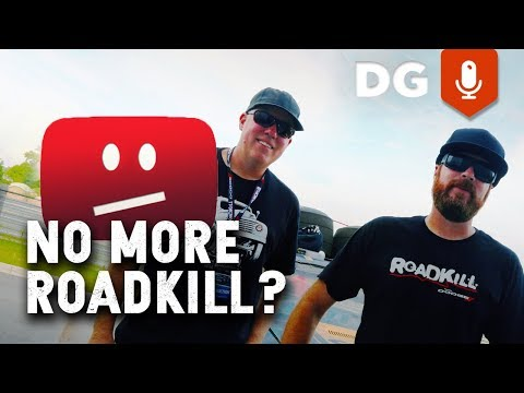 Roadkill Is Done With YouTube... And You Can Too! - FilthyVlog 006