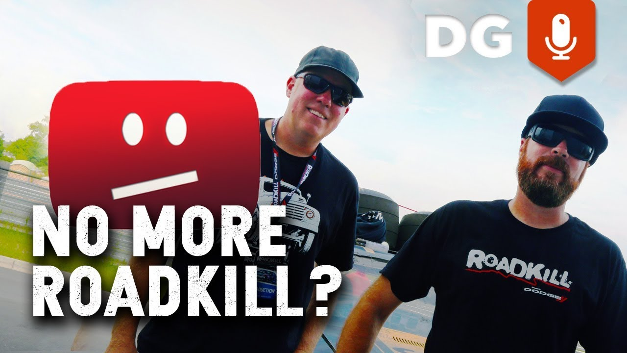 Roadkill Is Done With YouTube    And You Can Too! - FilthyVlog 006