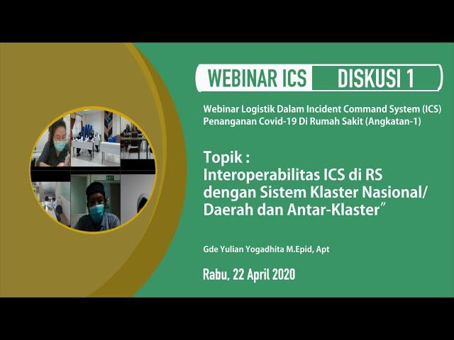 Diskusi1_Interoperabilitas ICS di Rumah Sakit dengan Sistem Klaster Nasional
