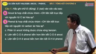 Bài giảng môn hóa 11 - Halogen - Ancol - Phenol - Bài. Bài tập tổng kết chương