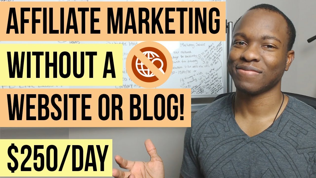 How to do Affiliate Marketing Without a Website or Blog: 4 Steps to Make $250 PER Day