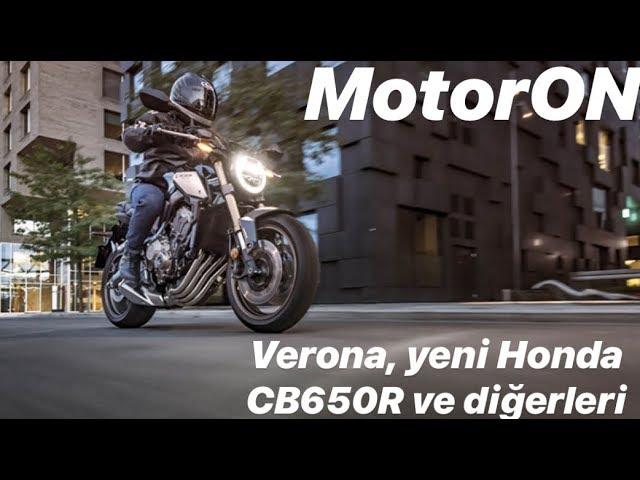 Verona 2019, yeni Honda CB650R ve Honda'nın bize gelmeyen modelleri