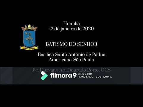 Batismo do Senhor - 12/01/2020 Basílica Santo Antônio de Pádua – Americana\SP